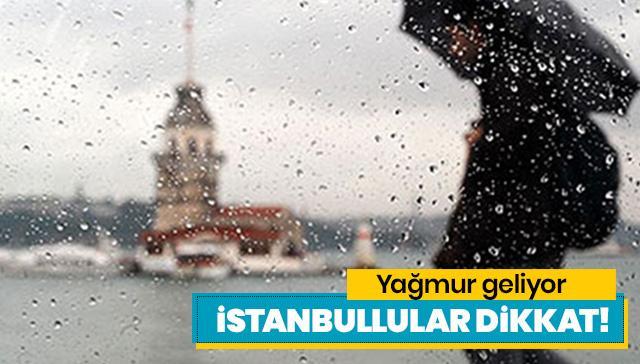 Meteoroloji'den 27 Haziran için son dakika hava durumu uyarısı geldi! İstanbullular dikkat! Yağmur geliyor