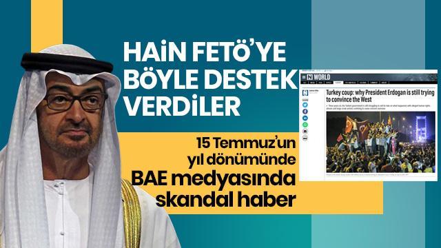 BAE medyasından hain FETÖ'ye skandal destek