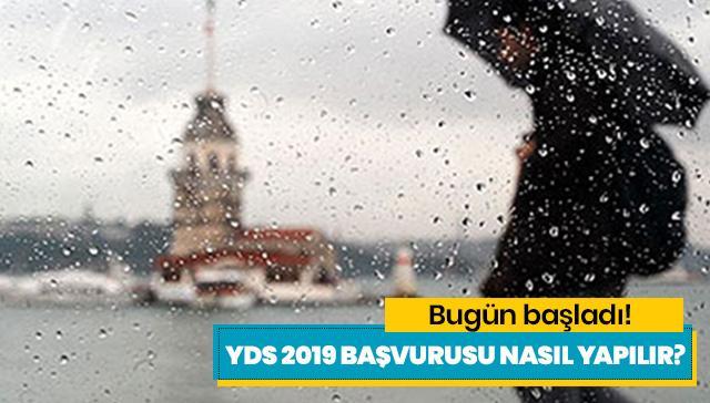 YDS 2019 başvuruları bugün başadı! YDS 2019 başvurusu nasıl yapılır?