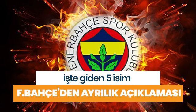 Fenerbahçe'den ayrılık açıklaması!
