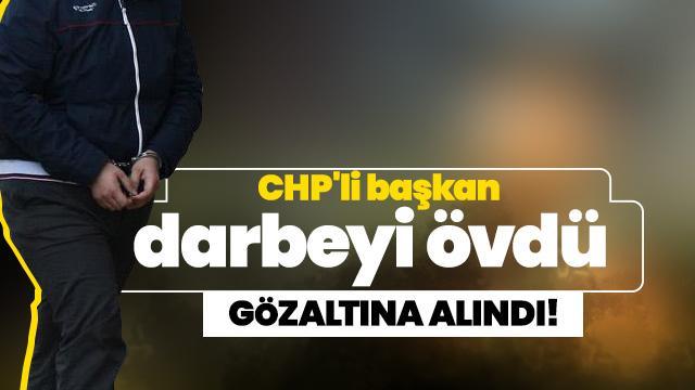 CHP Muratlı Gençlik Kolları Başkanı Onur Eser darbeyi övdü gözaltına alındı!