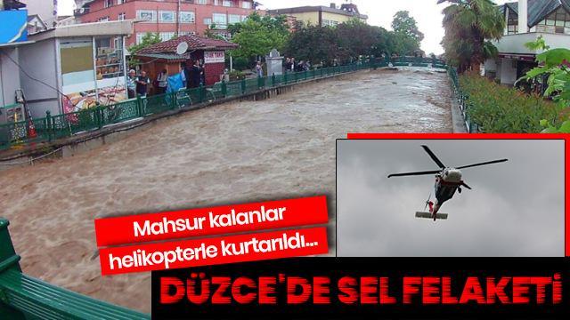 Düzce'de sel: 23 köy yolu kapandı, mahsur kalanlar helikopterle kurtarıldı