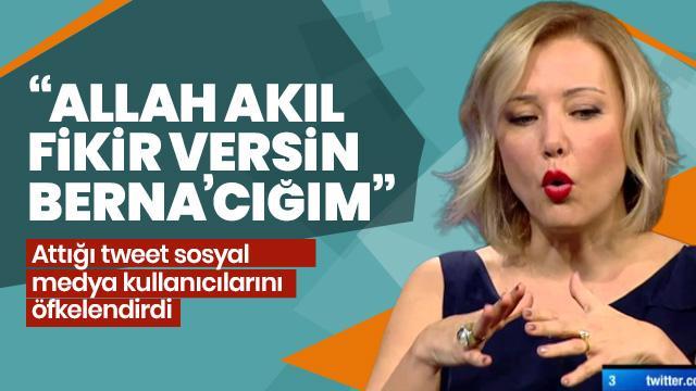 Berna Laçin'in tweetine halk çok öfkelendi: Hangi ülkede yaşıyorsunuz?