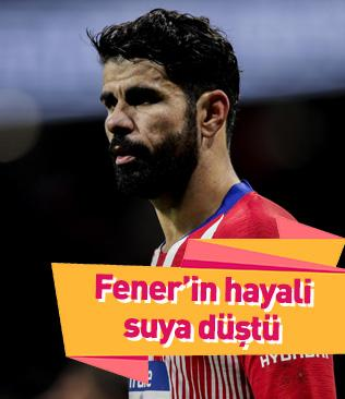 Fenerbahçe'nin Diego Costa hayali suya düştü