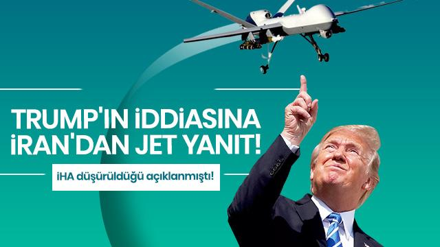 Trump'ın iddiasına İran'dan jet yanıt!