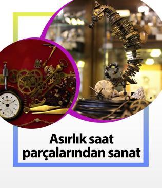 Asırlık saat parçalarından tablo ve heykel yapıyor