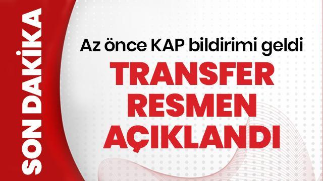 Transfer KAP'a bildirildi