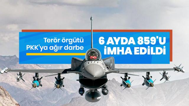 Terör örgütü PKK'ya ağır darbe! 6 ayda 859'u imha edildi