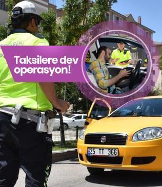 Taksilere dev operasyon!