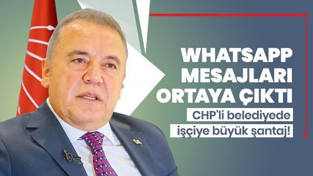CHP'li belediyede işçiye büyük şantaj! WhatsApp mesajları ortaya çıktı