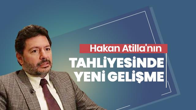 Anadolu Ajansı duyurdu! Hakan Atilla ile ilgili önemli bilgi