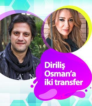 Diriliş Osman'a iki transfer