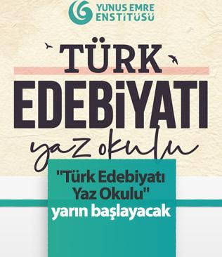 """""""Türk Edebiyatı Yaz Okulu"""" yarın başlayacak"""