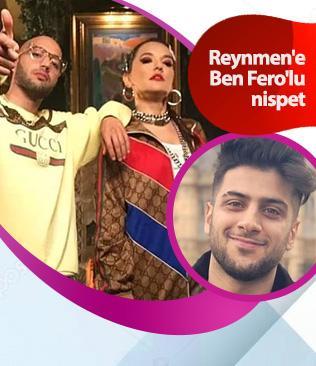Reynmen'e Ben Fero'lu nispet
