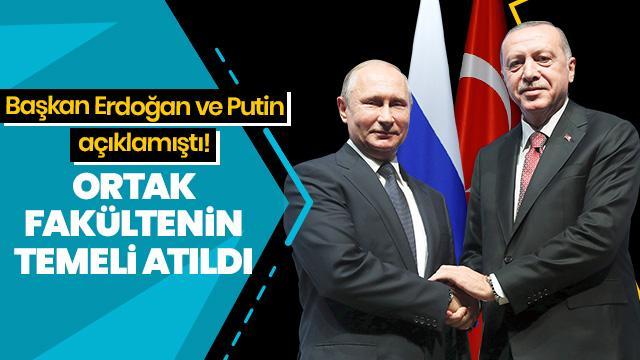 Başkan Erdoğan ve Putin açıklamıştı! Türk-Rus ortak üniversitesi kuruluyor