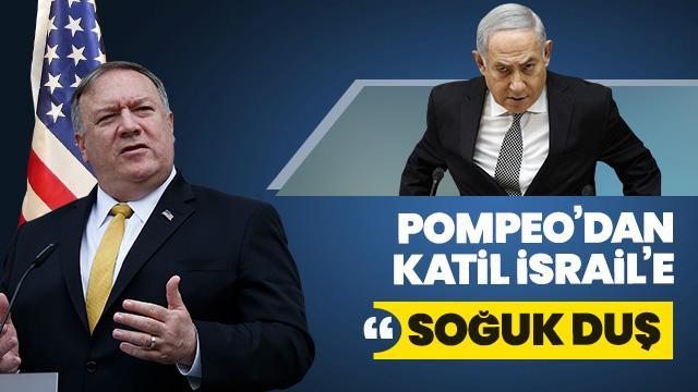 ABD Dışişleri Bakanı Pompeo, İsrailli mevkidaşı Katz'la görüşmeyi reddetti