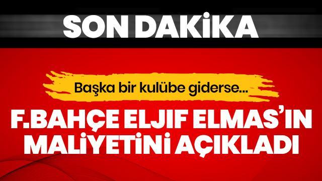 Fenerbahçe, Eljif Elmas'ın maliyetini açıkladı