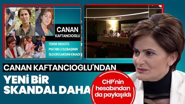 Canan Kaftancıoğlu'ndan yeni skandal! Terör örgütünün propagandasına katıldı
