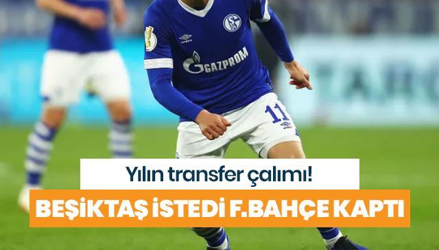 Yılın transfer çalımı! Beşiktaş istedi F.Bahçe kaptı
