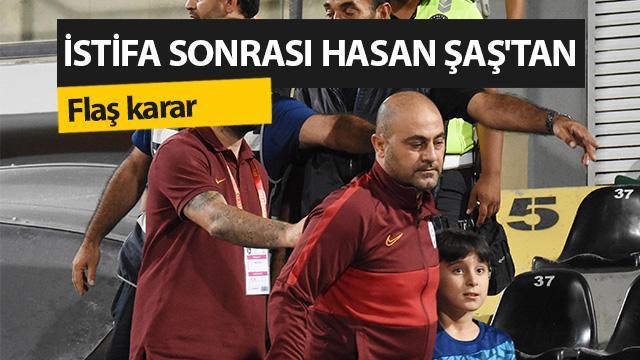 Galatasaray'da Hasan Şaş görevine geri döndü