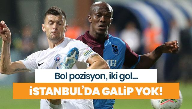 İstanbul'da her şey var kazanan yok!