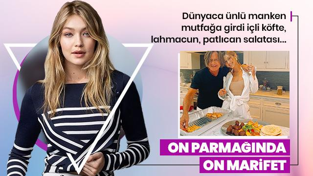 Gigi Hadid'in on parmağında on marifet