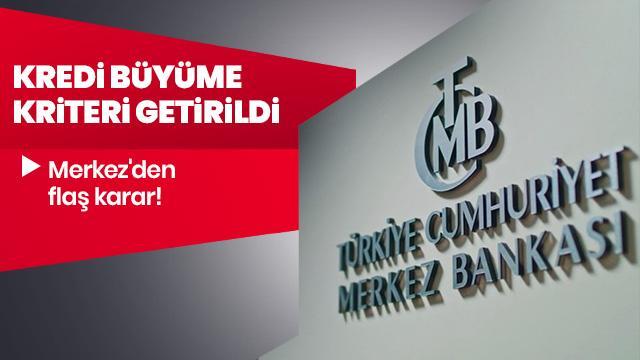 """Merkez Bankası'ndan zorunlu karşılık belirlemede """"kredi büyümesi"""" kriteri getirildi"""