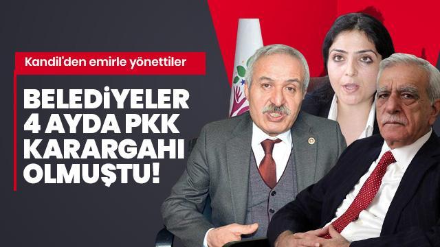 Belediyeler 4 ayda PKK karargahı olmuştu! Kandil'den emirle yönettiler