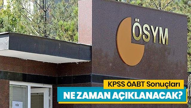 KPSS ÖABT sınav sonuçları hangi tarihte açıklanacak? KPSS ÖABT sınav sonuçları nereden öğrenilecek?
