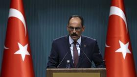 Cumhurbaşkanlığı Sözcüsü Kalın: Başkan Erdoğan ile Putin İdlib konusunu görüşecek