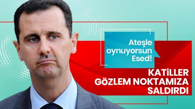 Ateşle oynuyorlar! Esed rejimi Türk askerine ateş açtı