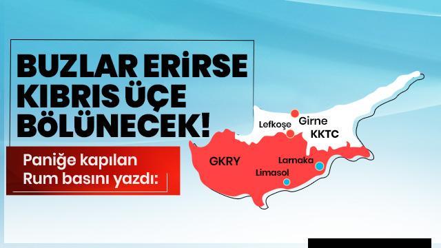 Rum basını: Buzlar erirse Kıbrıs üçe bölünecek