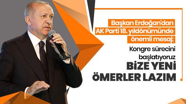 Başkan Erdoğan'dan kongre mesajı: Bize yeni Ömerler lazım