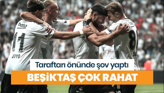 Beşiktaş evinde şov yaptı