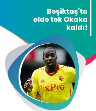 3 ismi elinden kaçıran Beşiktaş'ta hedef Okaka