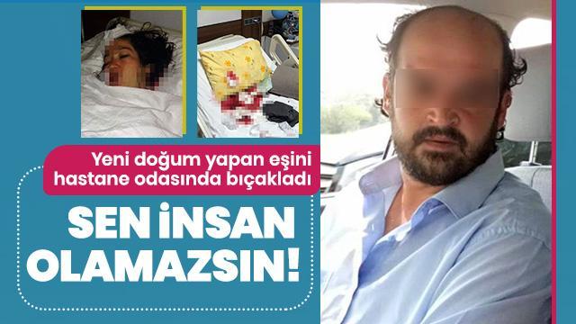 Kan donduran olay! Yeni doğum yapan eşini hastane odasında bıçakladı