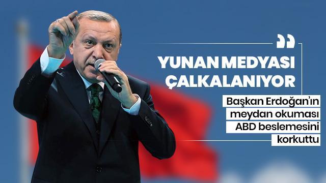 Başkan Erdoğan'ın meydan okuması ABD beslemesini korkuttu