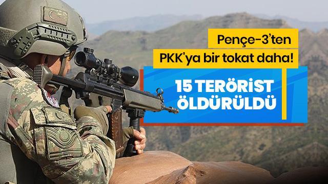MSB açıkladı! Pençe-3 Harekatı'nda 15 terörist öldürüldü