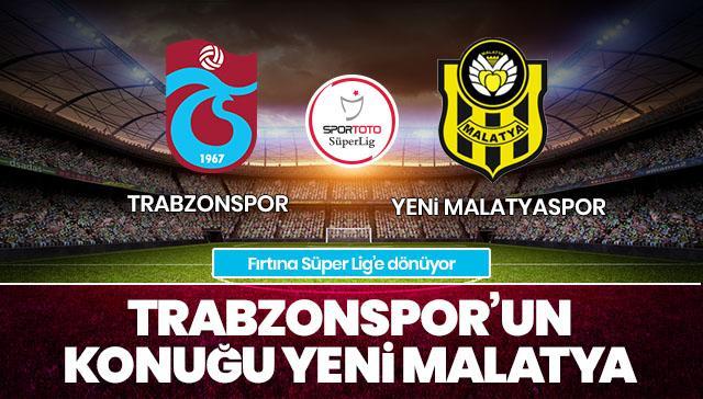Trabzonspor-Yeni Malatyaspor CANLI