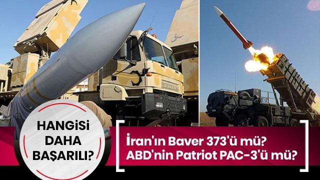 İran'ın Baver 373'ü, ABD yapımı Patriot PAC-3'ten daha mı başarılı?