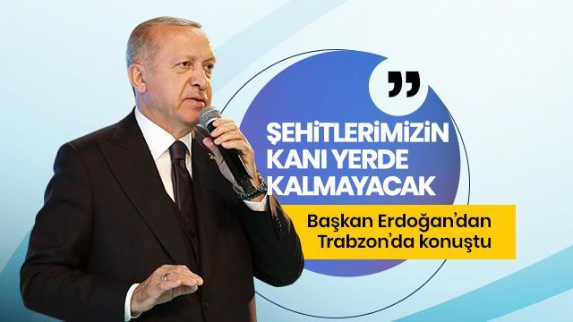 Başkan Erdoğan Trabzon'da otel açılışında konuştu