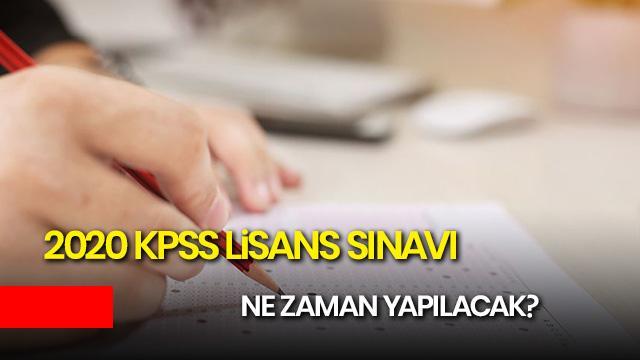 2020 KPSS lisans ne zaman? 2020 KPSS lisans sınav tarihi belli oldu mu?