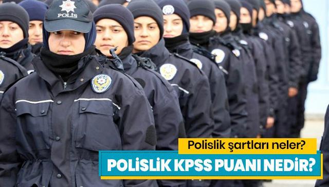 Polislik Basvuru Sartlari Nelerdir Polislik Kpss Puan Turu