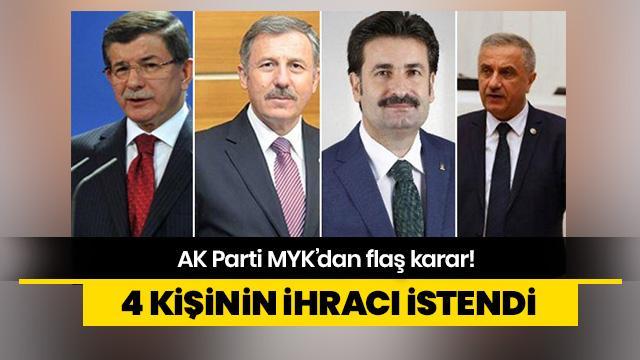 AK Parti MYK'dan ihraç kararı!