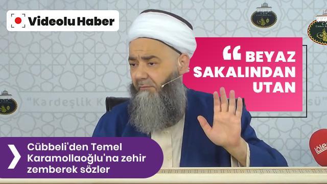 Cübbeli Ahmet Hoca'dan Temel Karamollaoğlu'na zehir zemberek sözler