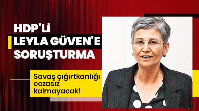 HDP'li milletvekili Leyla Güven hakkında soruşturma