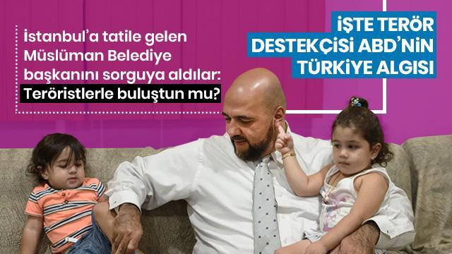 ABD'li belediye başkanına Türkiye sorgusu