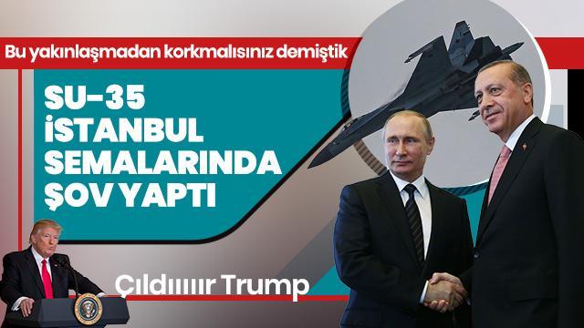 Su-35 İstanbul semalarında gösteri yaptı
