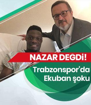 Trabzonspor'da Ekuban sahalardan 2 ay uzak kalacak