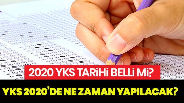 2020 YKS ne zaman? 2020 YKS sınav tarihi açıklandı mı?